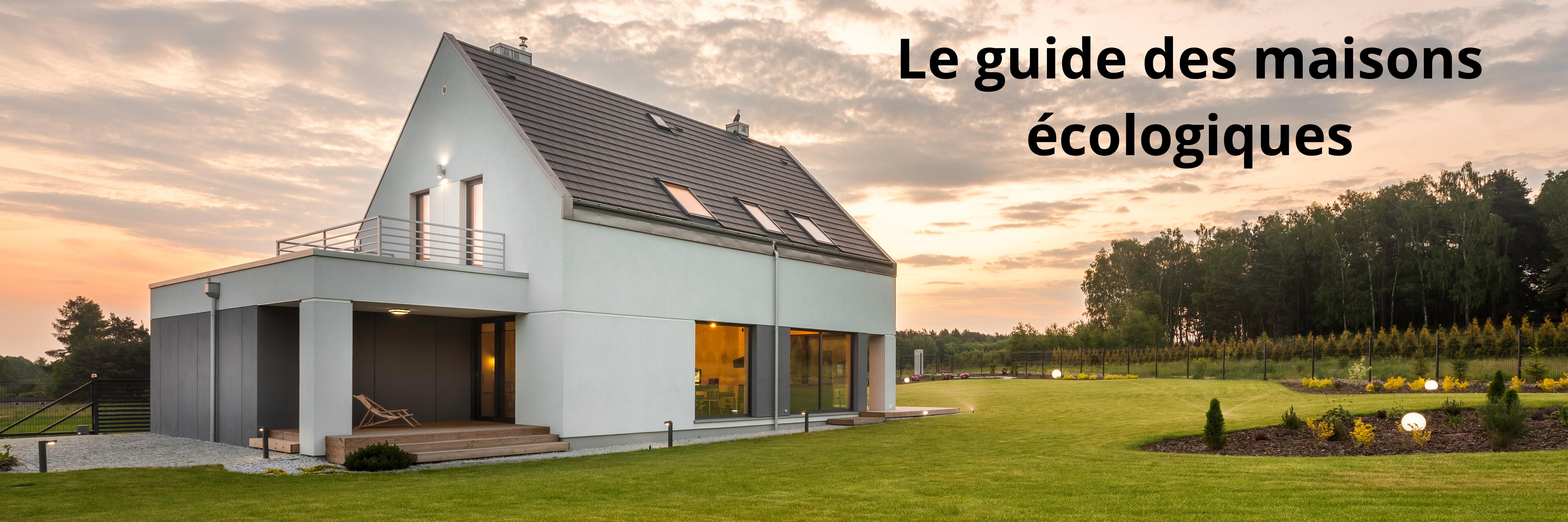 Le guide des maisons écologiques - Green Edifice